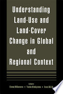 Understanding Land Use and Land cover Change in Global and Regional Context