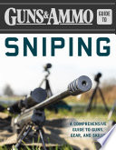 Guns   Ammo Guide to Sniping Book PDF