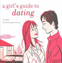 A Girl s Guide To Dating