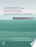 Assessment and Multimodal Management of Pain   E Book