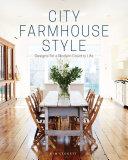 City Farmhouse Style Book