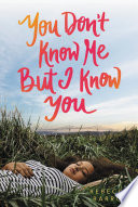 You Don t Know Me but I Know You Book