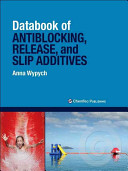 Databook of Antiblocking  Release  and Slip Additives