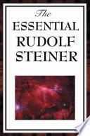 The Essential Rudolf Steiner Book