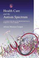 Health Care and the Autism Spectrum