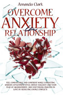 Overcome Anxiety in Relationship