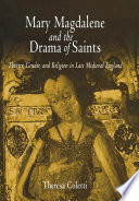 Mary Magdalene And The Drama Of Saints Book PDF