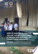 UNESCO Guidelines for Assessing Learning Facilities in the Context of Disaster Risk Reduction and Climate Change Adaptation Book