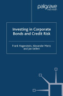 Pdf Investing in Corporate Bonds and Credit Risk Telecharger