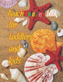 Beach Coloring Book For Toddlers And Kids