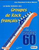 Pdf La belle histoire des groupes de rock français des années 60 Telecharger