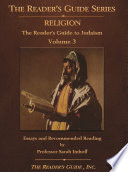 The Reader's Guide to Religion Volume 3 Judaism
