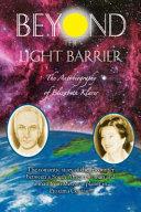 Beyond the Light Barrier