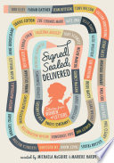 Signed, Sealed, Delivered: Women of Letters