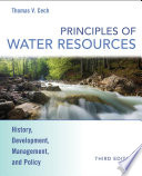 Principles of Water Resources  : History, Development, Management, and Policy
