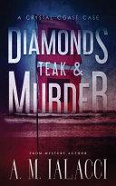 Diamonds  Teak  and Murder