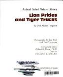Lion Prides and Tiger Tracks