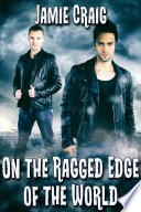 On the Ragged Edge of the World Book