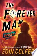 WARP  Book 3  The Forever Man Book PDF
