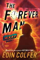 WARP, Book 3: The Forever Man