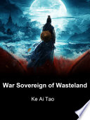 War Sovereign of Wasteland