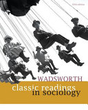 Wadsworth Classic Readings in Sociology Book