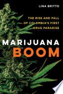 Marijuana Boom
