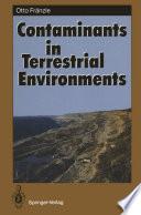Contaminants in Terrestrial Environments Book