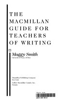 The Macmillan Guide for Teachers of Writing
