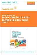 Ebersole and Hess' Toward Healthy Aging