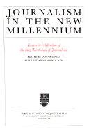 Journalism in the new millennium