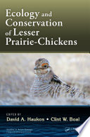 Ecology and Conservation of Lesser Prairie Chickens