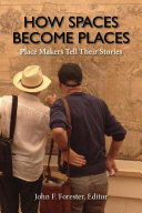 How Spaces Become Places