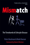 Mismatch : Why our world no longer fits our bodies