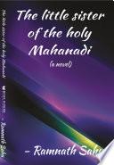 The little sister of the holy Mahanadi
