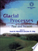 Glacial Processes  Past and Present