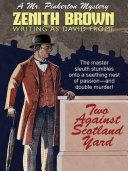 Two Against Scotland Yard: A Mr. Pinkerton Mystery [Pdf/ePub] eBook