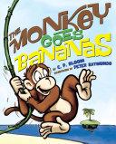 The Monkey Goes Bananas