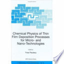 Chemical Physics of Thin Film Deposition Processes for Micro  and Nano Technologies Book