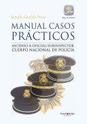 Manual casos prácticos. Ascenso a oficial/subinspector Cuerpo Nacional de Policía