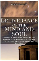 Deliverance Of The Mind And Soul