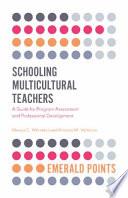 Schooling Multicultural Teachers