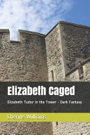 Elizabeth Caged Book