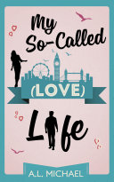 My So-Called (Love) Life Pdf/ePub eBook