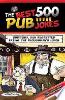 The 500 Best Pub Jokes