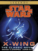 The X Wing Series  Star Wars Legends 9 Book Bundle Book PDF