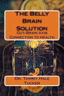 The Belly Brain Solution
