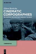 Cinematic Corpographies