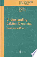 Understanding Calcium Dynamics