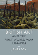 British Art and the First World War  1914 1924